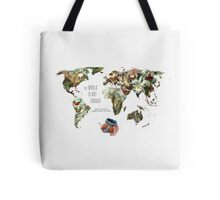 THE WORLD IS NOT ENOUGH Tote Bag