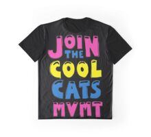 Join The Cool Cats MVMT T-Shirt Graphic T-Shirt