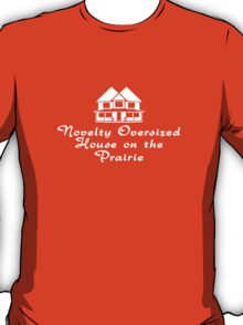 Novelty Oversized House on the Prairie T-Shirt