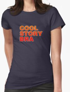 Cool Story Bra Womens Fitted T-Shirt