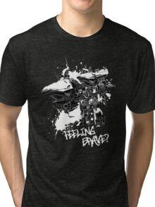 Feeling Brave? Tri-blend T-Shirt