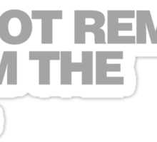 Do Not Remove From The Bar Sticker