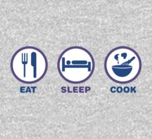 Eat Sleep Cook by CarbonClothing