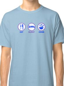 Eat Sleep Cook Classic T-Shirt