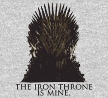 The Iron Throne Is Mine by stevebluey