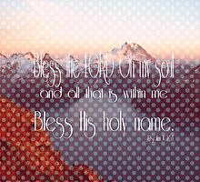 Psalm 103:1 by Suzanne  Carter