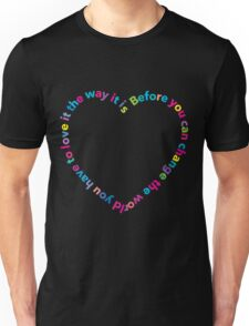 Before you can change the world ... T-Shirt