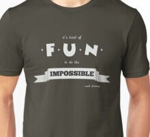 Do The Impossible Unisex T-Shirt