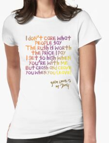 Your love is my high - Kesha Rose Sebert Womens Fitted T-Shirt