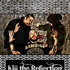 KTR: Kill the Reflection 1 by dRaCeFaCe19