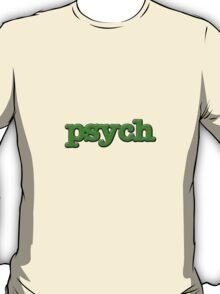 Psych Design T-Shirt
