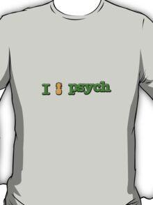 I Love Psych Design T-Shirt