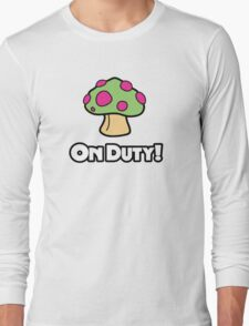 On Duty Shroom Long Sleeve T-Shirt