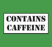 CONTAINS CAFFEINE by Bundjum