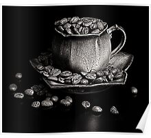Coffee in monochrome Poster