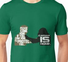 Rise of the Planet of the Apes: Caesar is Home Unisex T-Shirt
