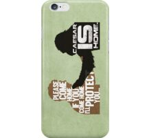 Rise of the Planet of the Apes: Caesar is Home iPhone Case/Skin