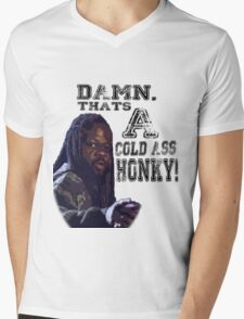 Damn, That's a cold ass Honky! Mens V-Neck T-Shirt