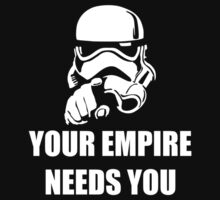 Your Empire Needs You by TeesBox