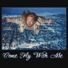 Come Fly With Me by Tom Roderick