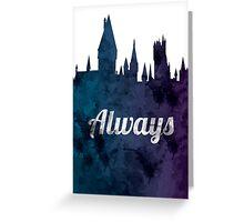 Always - Hogwarts Castle Greeting Card