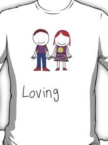 Loving T-Shirt