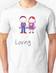 Loving Unisex T-Shirt