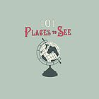 101 Places to See by oswins