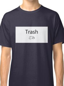 Trash Classic T-Shirt