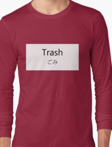 Trash Long Sleeve T-Shirt