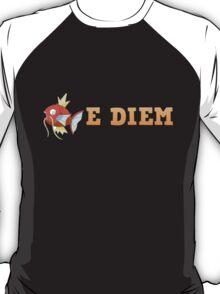 MagikarpE DIEM T-Shirt