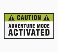 Caution: Adventure mode activated by Zero Dean