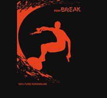 Point Break Movie surfing 100% pure adrenaline Unisex T-Shirt