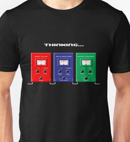 Thinking... Unisex T-Shirt