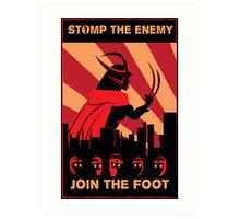 The Foot wants you! Art Print