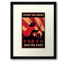 The Foot wants you! Framed Print