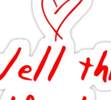 Harold killed me - Kesha Rose Sebert Sticker