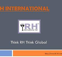 With RH international you can think globally  by rhiltd