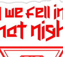 We lost our minds - Kesha Rose Sebert Sticker