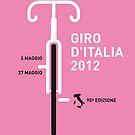 MY GIRO D&#x27;ITALIA 2012 MINIMAL POSTER by Chungkong