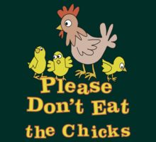Please Don't Eat the Chicks by veganese