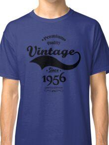 Premium Quality Vintage Since 1956 Limited Edition Classic T-Shirt