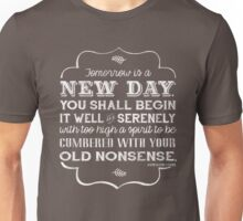 Tomorrow is a new day... Unisex T-Shirt