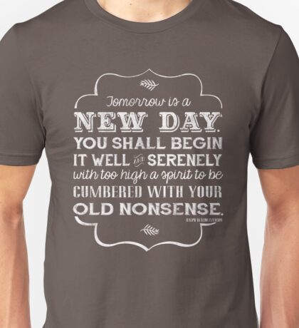 Tomorrow is a new day... T-Shirt