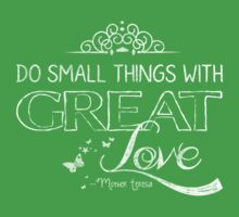 Do small things with great love Baby Tee