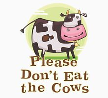 Please Don't Eat the Cows Womens Fitted T-Shirt