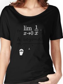 To infinity and beyond Women's Relaxed Fit T-Shirt