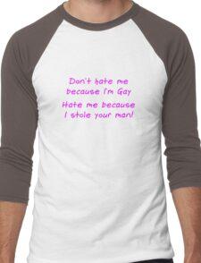 Don't Hate Me Because im Gay Men's Baseball ¾ T-Shirt