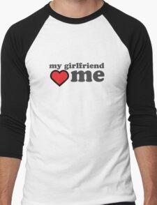 My Girlfriend Loves Me Valentines Day Men's Baseball ¾ T-Shirt