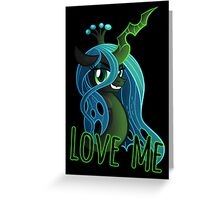 LOVE ME Chrysalis Poster (My Little Pony: Friendship is Magic) Greeting Card